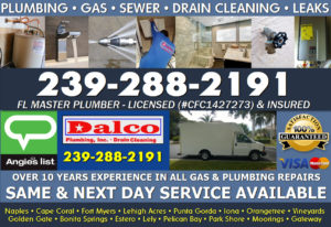 Naples - Cape Coral - Fort Myers Plumbing , Drains, Gas, Slab Leaks, Camer Inspections,Jetting